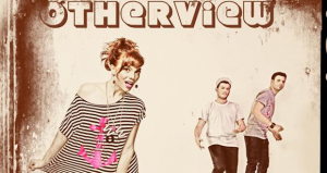 Listen: Otherview – What You Want